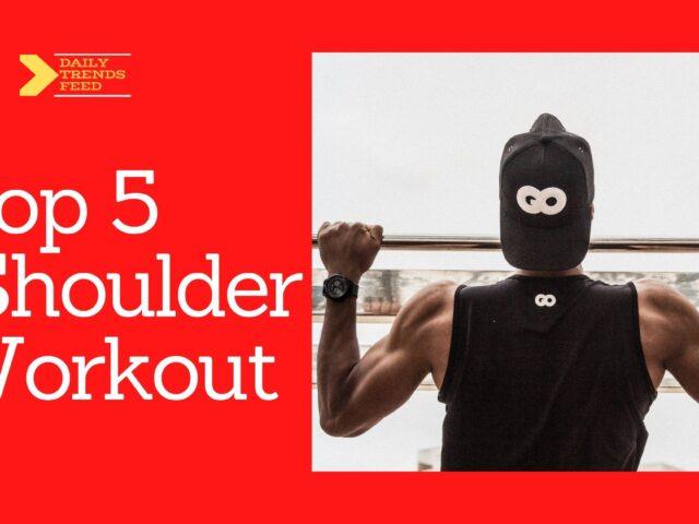 Top 5 Shoulder Workout